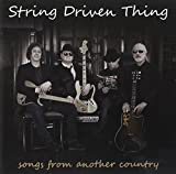 Songs from Another Country by String Driven Thing