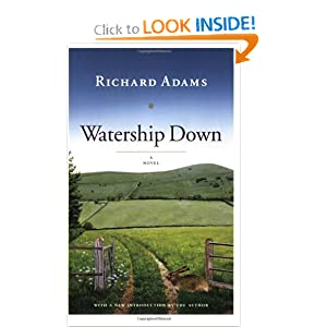 Watership Down: A Novel by Richard Adams