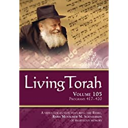 Living Torah Volume 105 Programs 417-420