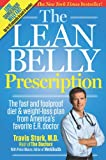 The Lean Belly Prescription: The fast and foolproof diet and weight-loss plan from America's top urgent-care doctor (1609613775) by Stork, Travis
