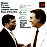 Schumann: Complete Works for Piano an...