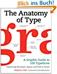 The Anatomy of Type: A Graphic Guide...