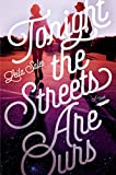 img - for Tonight the Streets Are Ours book / textbook / text book