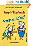 Seppis Tagebuch - Passt scho!: Ein Co...