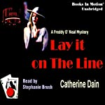 Lay It on the Line (       UNABRIDGED) by Catherine Dain Narrated by Stephanie Brush