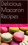 Delicious Macaron Recipes