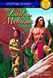 Image of The Last of the Mohicans (A Stepping Stone Book(TM))