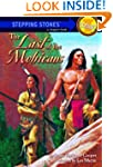 The Last of the Mohicans (A Stepping...