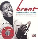 Brent: Superb 60S Soul Sounds