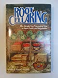 Root Cellaring: The Simple No-Processing Way to Store Fruits and Vegetables