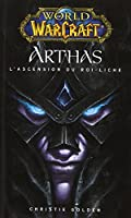 World of warcraft arthas l'ascension du roi liche