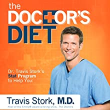 The Doctor's Diet: Dr. Travis Stork's STAT Program to Help You Lose Weight, Restore Optimal Health, Prevent Disease, and Add Years to Your Life (       UNABRIDGED) by Travis Stork Narrated by Travis Stork, Sarah Grace Wright
