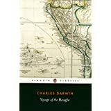 The Voyage of the Beagle: Charles Darwin's Journal of Researches (Penguin Classics) ~ Charles Darwin
