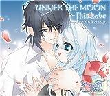 Under The Moon  マキシシングル