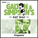 Galton & Simpson's Half Hour: Impasse | Ray Galton,Alan Simpson