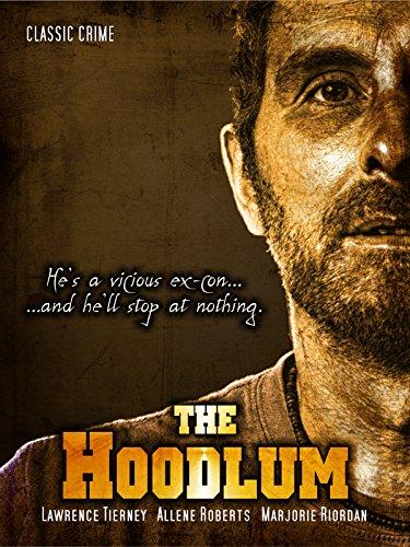 The Hoodlum: Classic Crime Movie