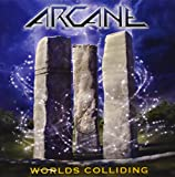Arcane: Worlds Colliding - The Anthology