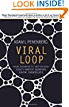 Viral Loop: From Facebook to Twitter,...