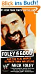 Foley is Good: And the Real World is...