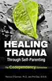 img - for Healing Trauma Through Self-Parenting: The Codependency Connection book / textbook / text book
