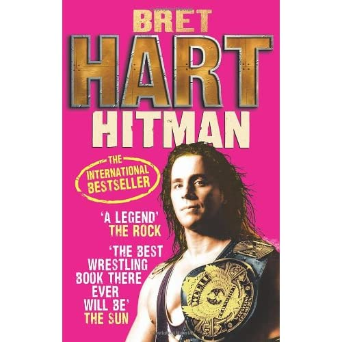 Hitman-My-Real-Life-In-The-Cartoon-World-Of-Wrestling-Hart-Bret-Hart-Bret