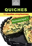 Acheter le livre Quiches: 11 recettes simplissimes et conomiques