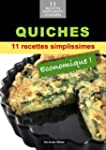 Quiches: 11 recettes simplissimes et...