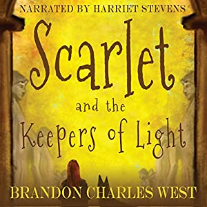 Scarlet and the Keepers of Light Audiobook