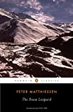 The Snow Leopard (Penguin Classics)