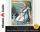 Alice in Wonderland/Through the Looking Glass (Christian Audio)