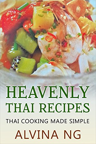 Heavenly Thai Recipes by Alvina Ng ebook deal