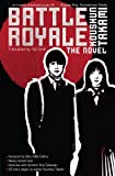 Battle Royale: The Novel (1421527723) by Takami, Koushun