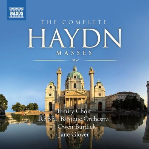 Haydn: The Complete Masses by Trinity Choir (2009-09-29)