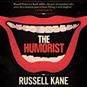 The Humorist | [Russell Kane]
