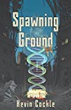 img - for Spawning Ground book / textbook / text book