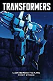 img - for Transformers Volume 7: Combiner Wars--First Strike (Transformers Robots in Disguise Tp) book / textbook / text book