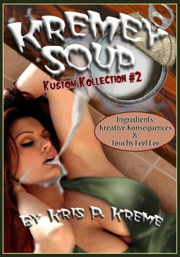 Kremey Soup: Kustom Kollection #2 (Kreme Kustom Kollection)