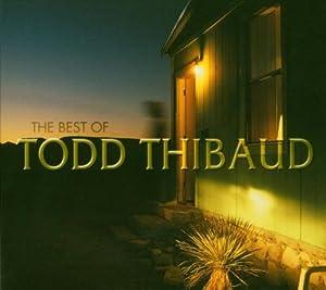 Best of Todd Thibaud