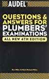 Audel Questions and Answers for Plumbers Examinations (Audel Questions & Answers for Plumbers Examinations)