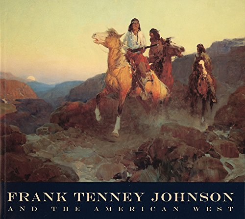 Frank Tenney Johnson and the American West