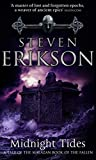 Midnight Tides: (Malazan Book Of Fallen 5) (The Malazan Book Of The Fallen)