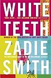 Zadie Smith White Teeth