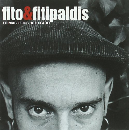 Fito & Fitipaldis - Mas Lejos A Tu Lado - Zortam Music