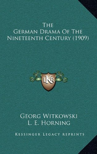 The German Drama of the Nineteenth Century (1909)