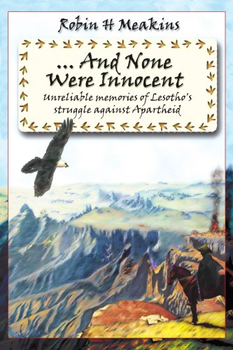 ...And None Were Innocent: unreliable memories of Lesotho's struggle against Apartheid