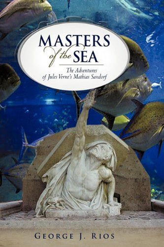 Masters of the Sea: The Adventures of Jules Verne's Mathias Sandorf