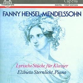 Fanny Hensel-Mendelssohn: Lyrische Stücke für Klavier