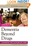 Dementia Beyond Drugs
