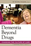 img - for Dementia Beyond Drugs: Changing the Culture of Care book / textbook / text book