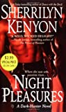 Night Pleasures (Dark-Hunter, Book 2) (0312998368) by Sherrilyn Kenyon